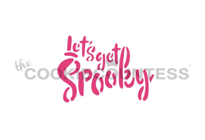 Let's Get Spooky Stencil by Cookie Countess