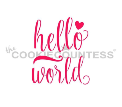 Hello World Stencil by Cookie Countess