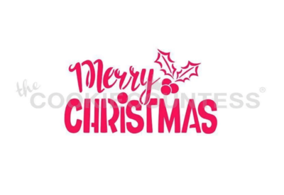Merry Christmas with Holly Stencil by Cookie Countess