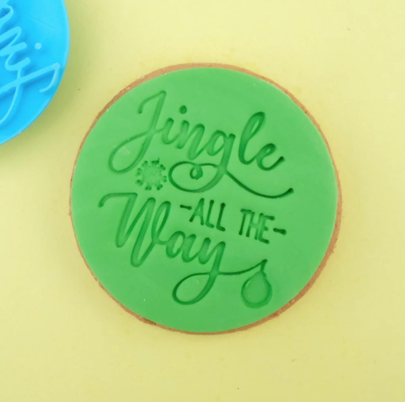 JINGLE ALL THE WAY - COOKIE/CUPCAKE EMBOSSER