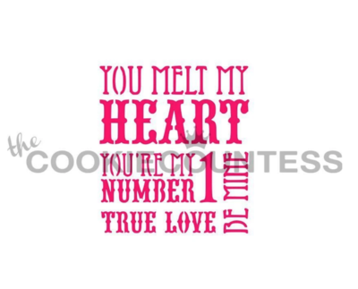 You Melt My Heart Stencil by Cookie Countess