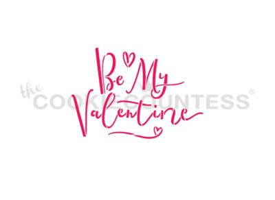 Be My Valentine Stencil by Cookie Countess