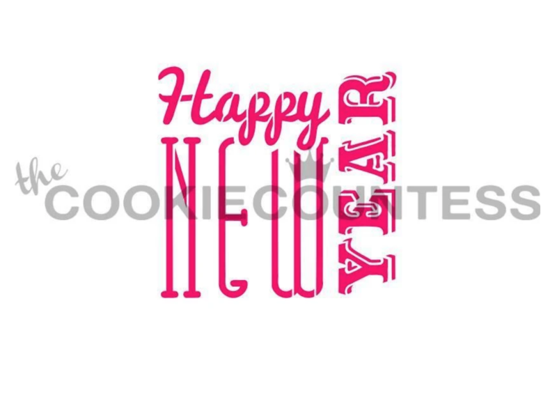 Happy New Year 2 Stencil by Cookie Countess