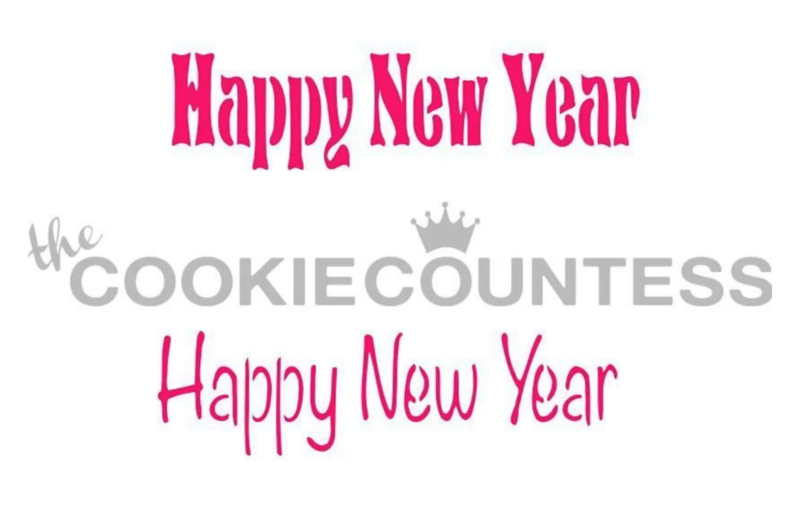 Happy New Year Stencil by Cookie Countess