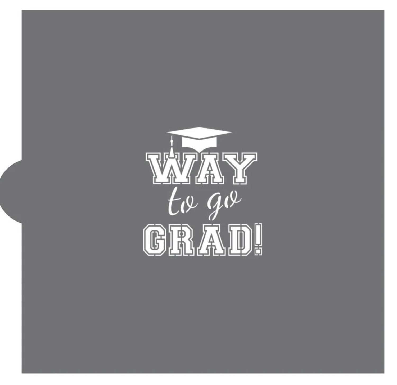 Way To Go Grad! Cookie Stencil