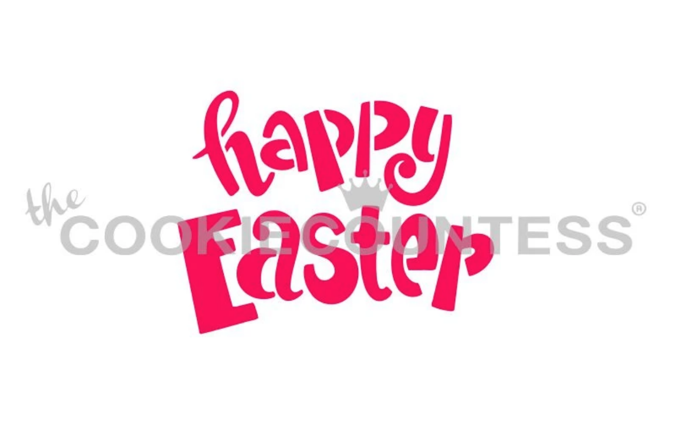 Happy Easter Fun Font Stencil by Cookie Countess
