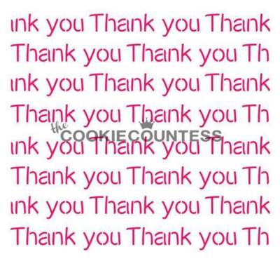 Thank You Repeat Stencil by Cookie Countess