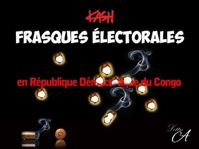 Frasques électorales en République Démocratique du Congo - version numérique
