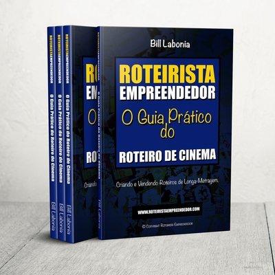 Livro Digital Roteirista Empreendedor por Bill Labonia - SEGUNDA EDIÇÃO