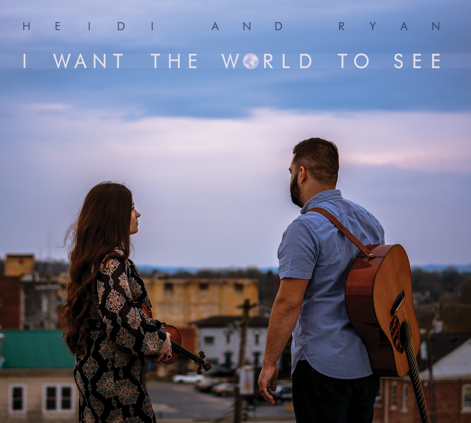 I Want The World To See - Heidi & Ryan