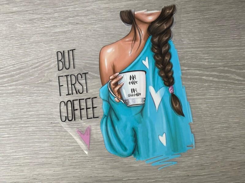 Bügelbild  BUT FIRST COFFEE türkis