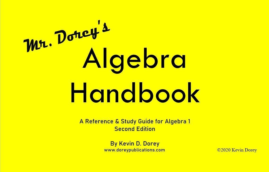 Individual Copies of Mr. Dorey's Algebra Handbook - 2nd Edition