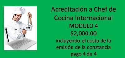 Acreditación a Chef De Cocina Internacional MODULO 4 (incluyendo la emisión de constancia)