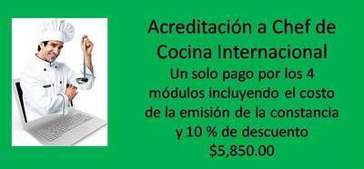 Acreditación a Chef de Cocina Internacional (curso completo con emisión de constancia y 10% de descuento)