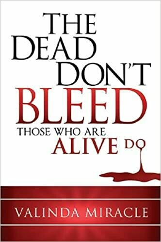 The Dead Dont Bleed/Hard Cover