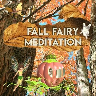 Fall Fairy Meditation