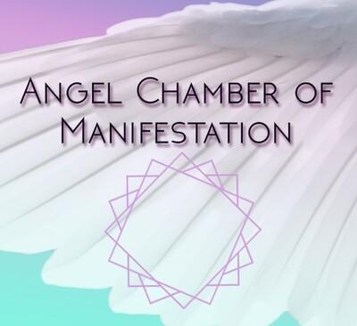 Angel Chamber of Manifestation