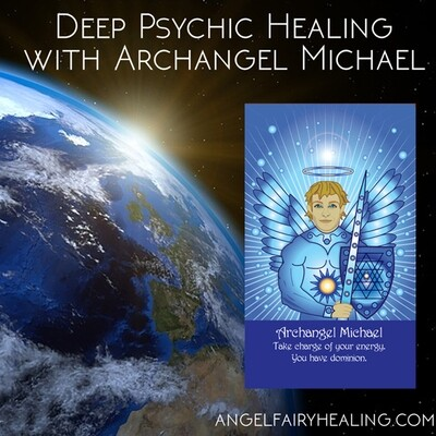 Deep Psychic Clearing with Archangel Michael