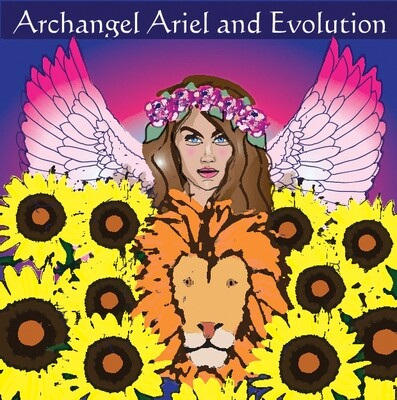 Archangel Ariel and Evolution