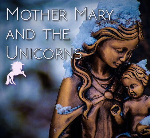 Mother Mary and the Unicorns Class