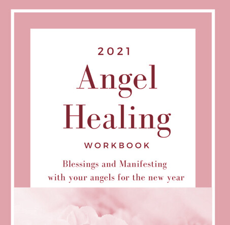 Angel Blessing and Manifesting for 2021 Workbook
