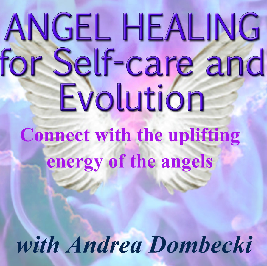 Angel Healing for Self-care and Evolution Audio Lecture