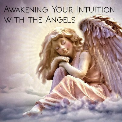 Awakening Your Intuition with the Angels Class