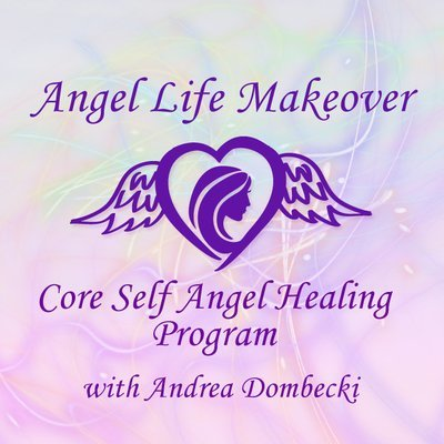 Angel Life Makeover Core Self Healing Program