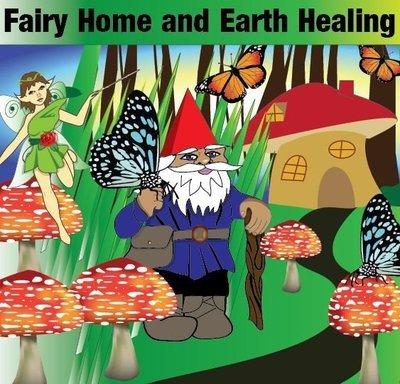 Fairy Home and Earth healing