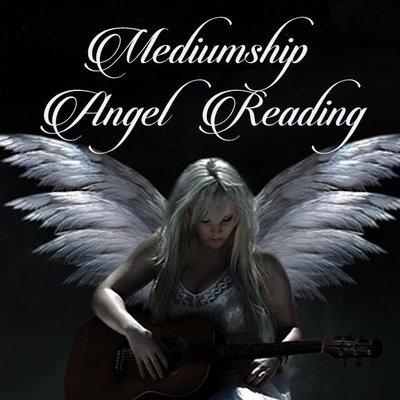 Mediumship Angel Reading