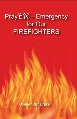 PrayER - Emergency for Our Firefighters