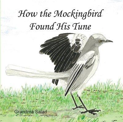How the Mockingbird Found His Tune