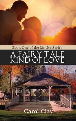 A Fairy Tale Kind of Love