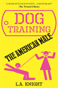Dog Training The American Male