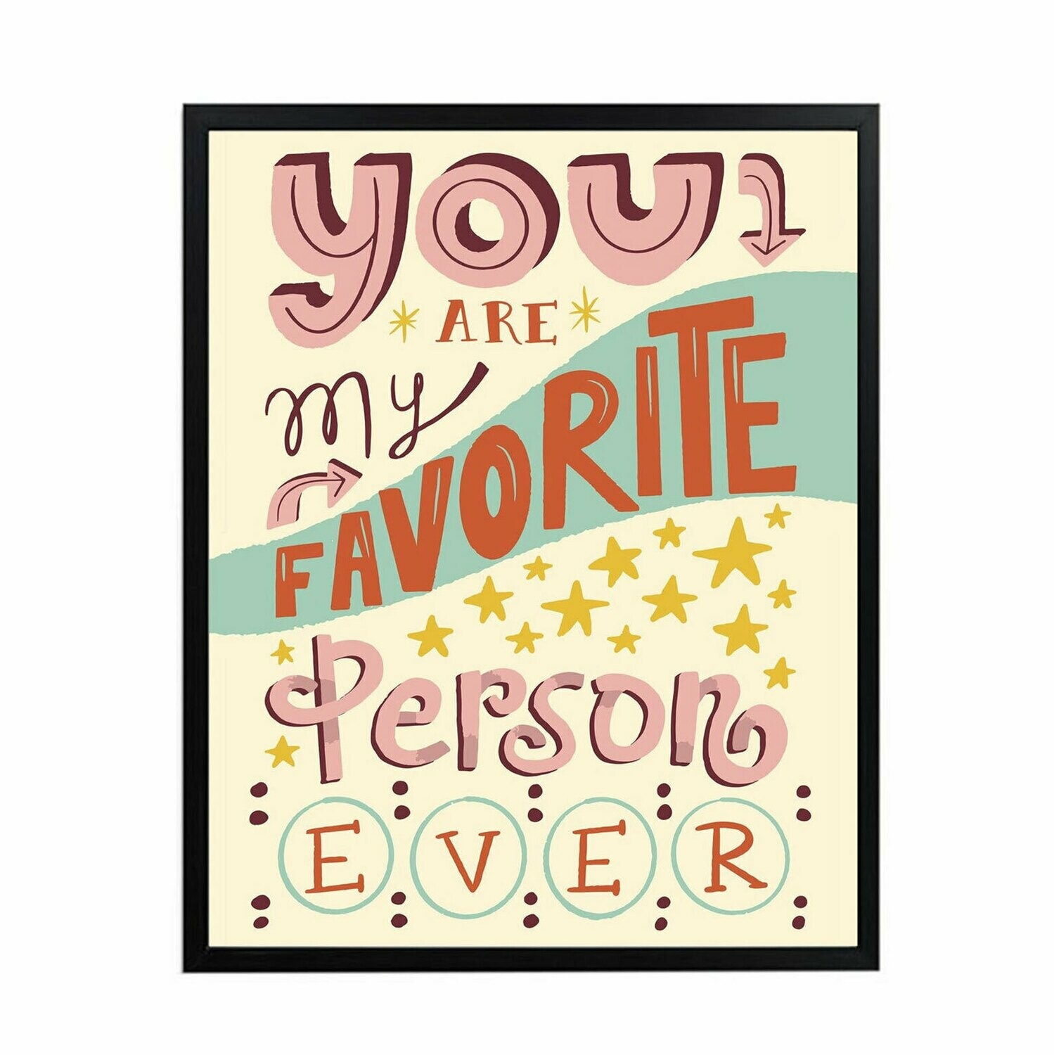 You are my Favorite Pink Wall Art DIGITAL DOWNLOAD PRINT