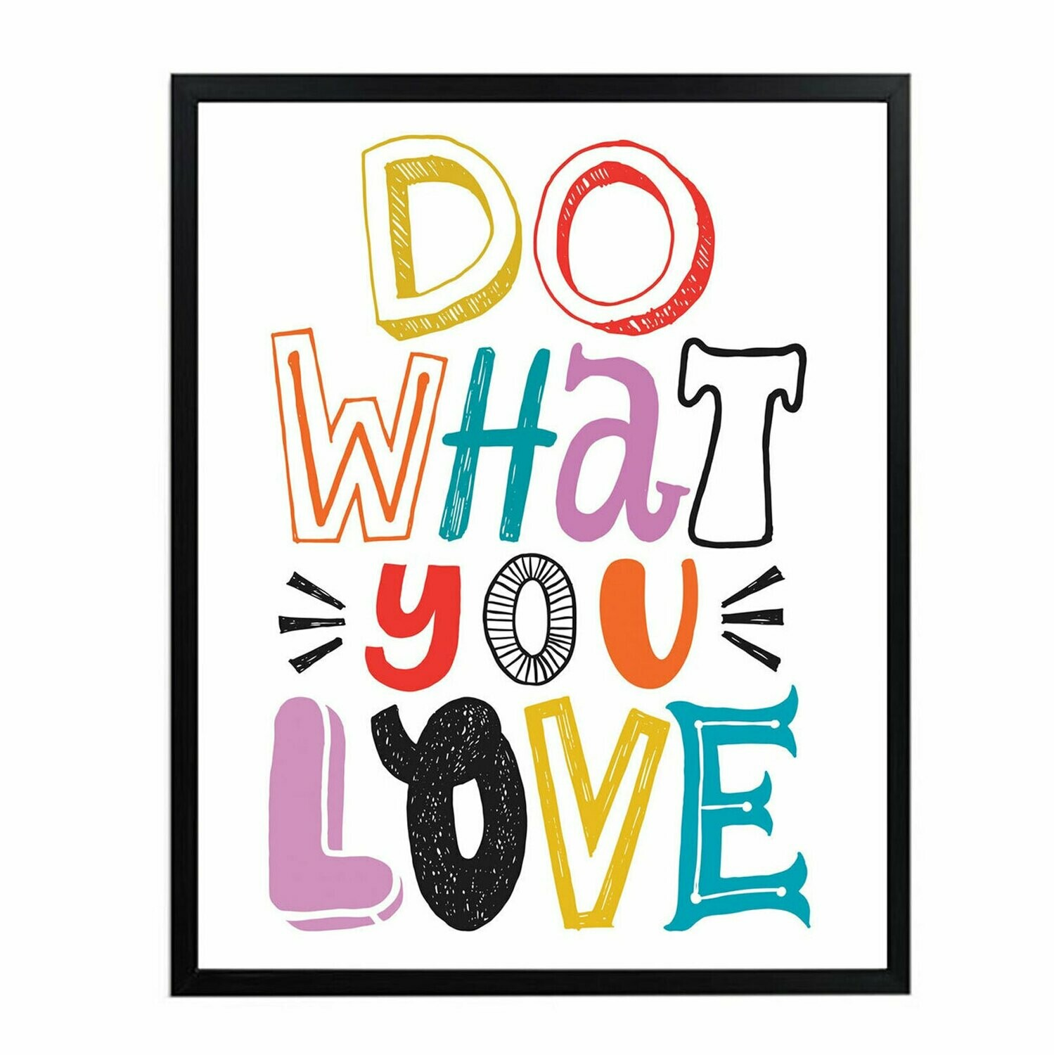 Do What you Love Wall Art DIGITAL DOWNLOAD PRINT