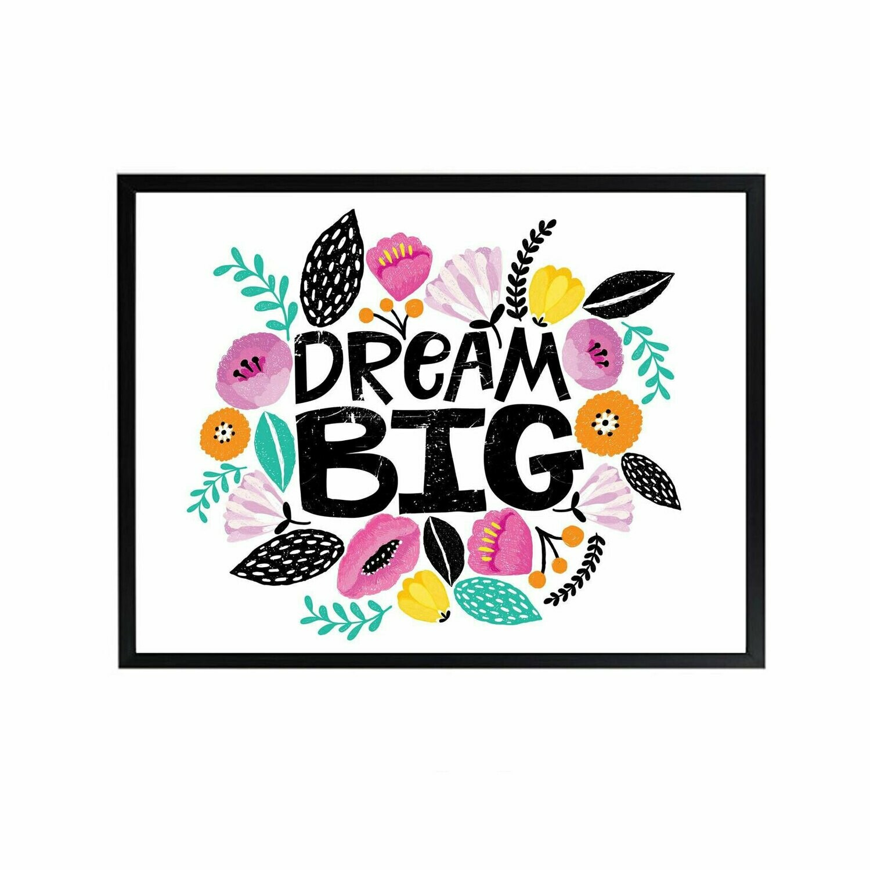 Dream Big Wall Art DIGITAL DOWNLOAD PRINT