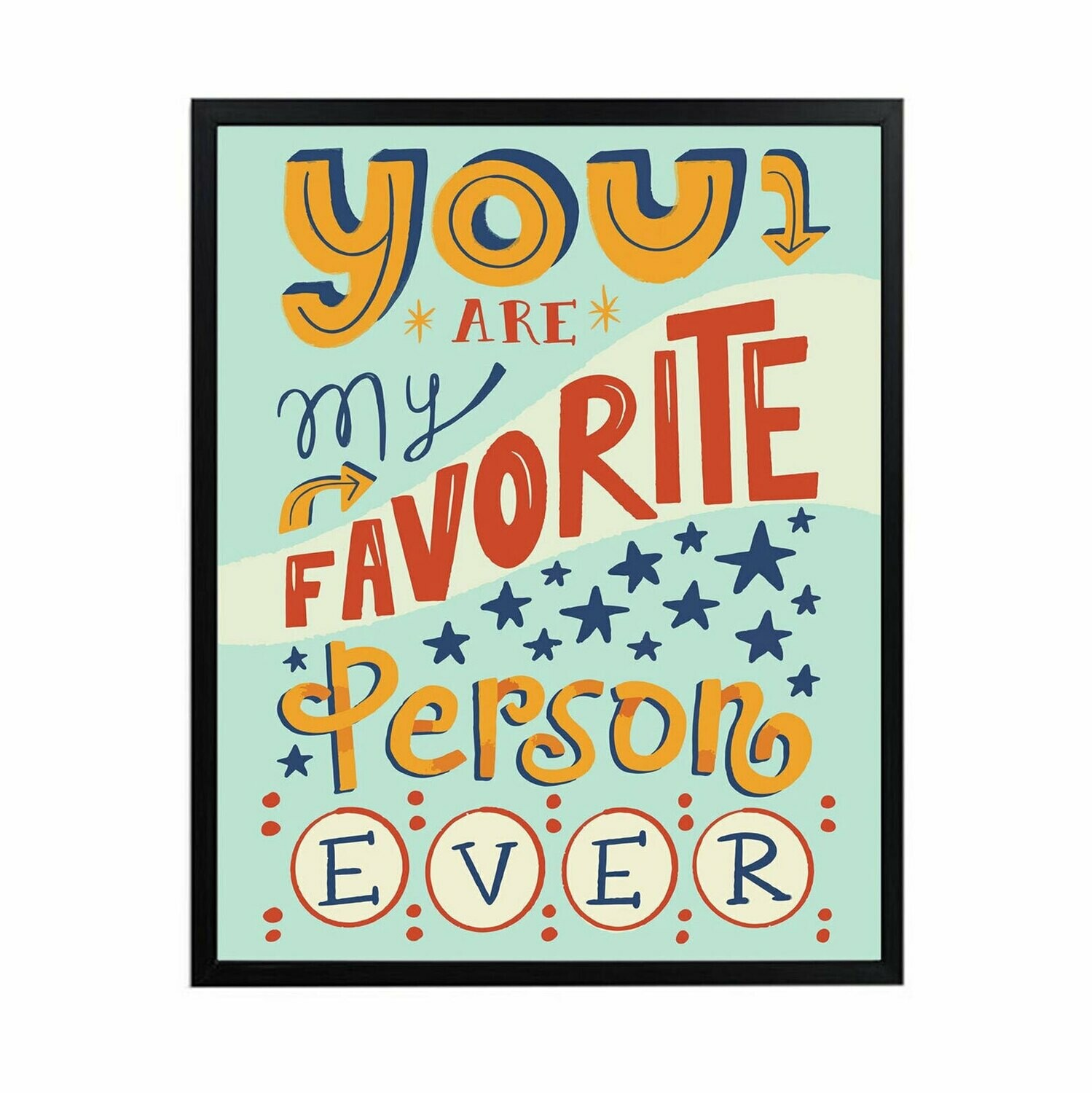 You are my Favorite Blue Wall Art DIGITAL DOWNLOAD PRINT