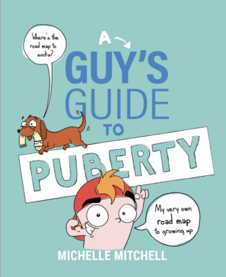 A Guy's Guide to Puberty