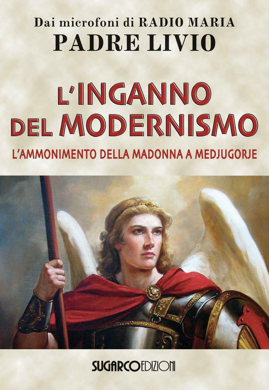L'inganno del modernismo