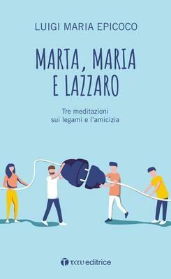 Marta, Maria e Lazzaro