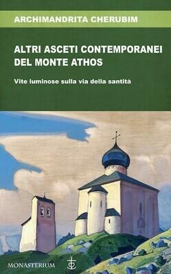 Altri asceti contemporanei del Monte Athos
