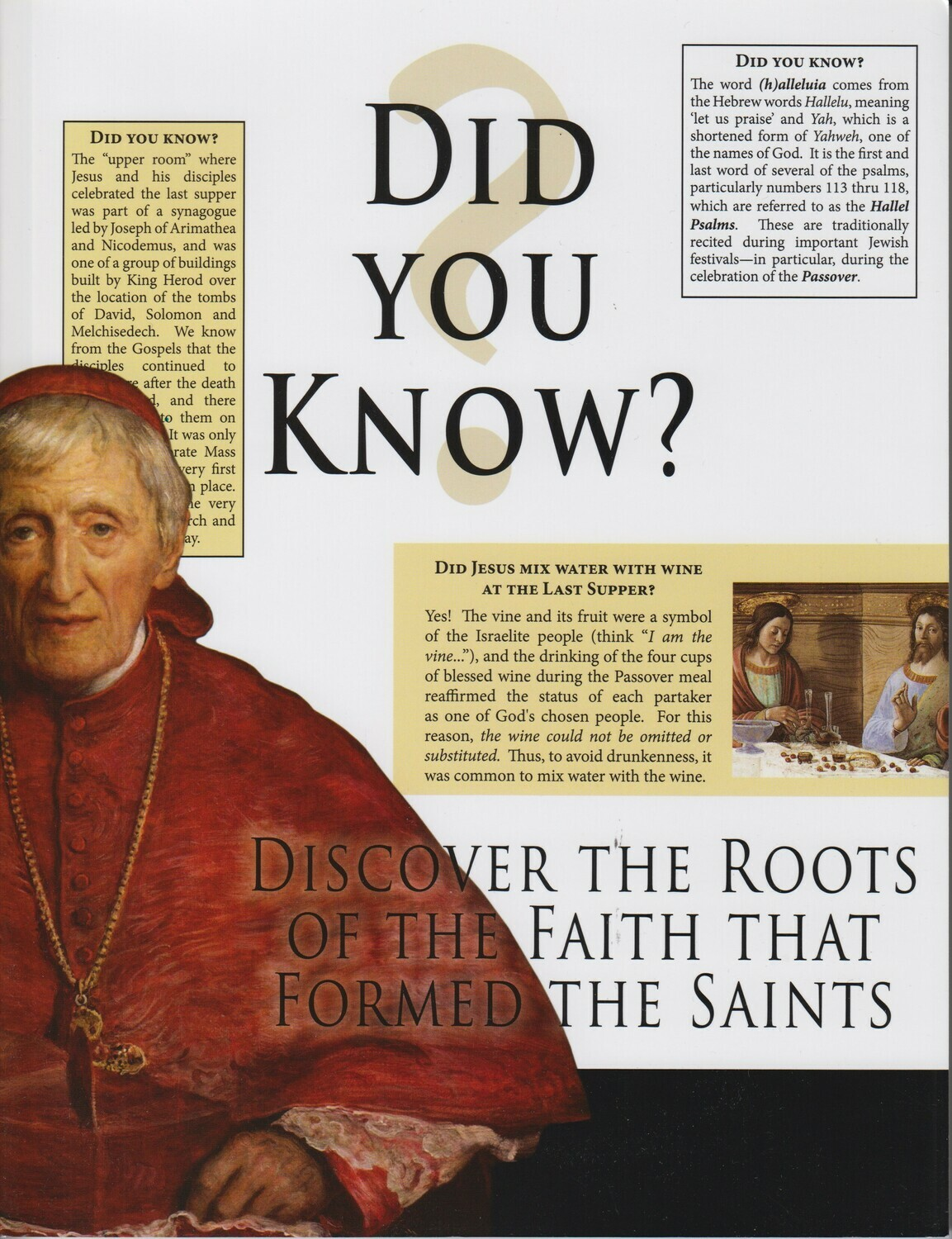 Discover the roots of the faith that formed the saints