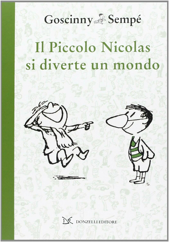 Il piccolo Nicolas si diverte un mondo