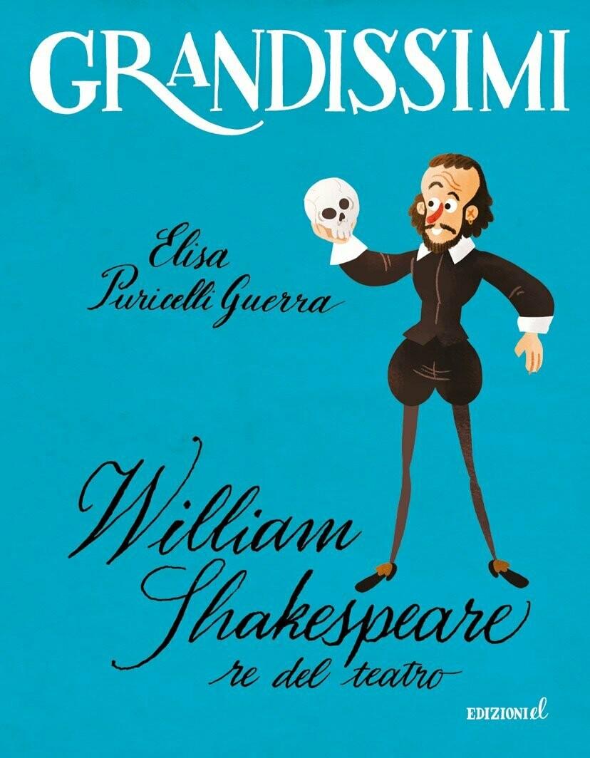 William Shakespeare, re del teatro