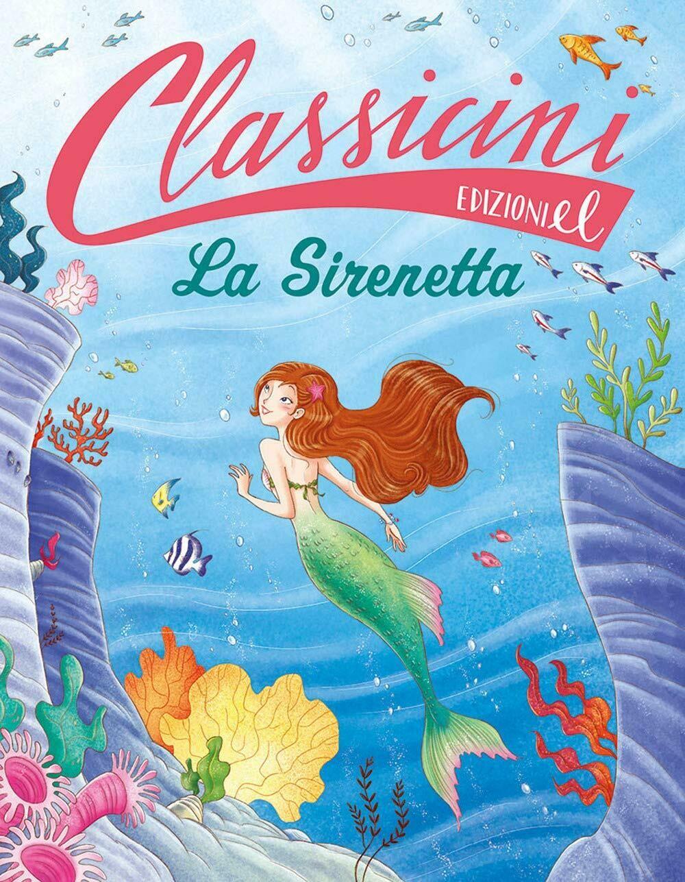 La sirenetta. Classicini