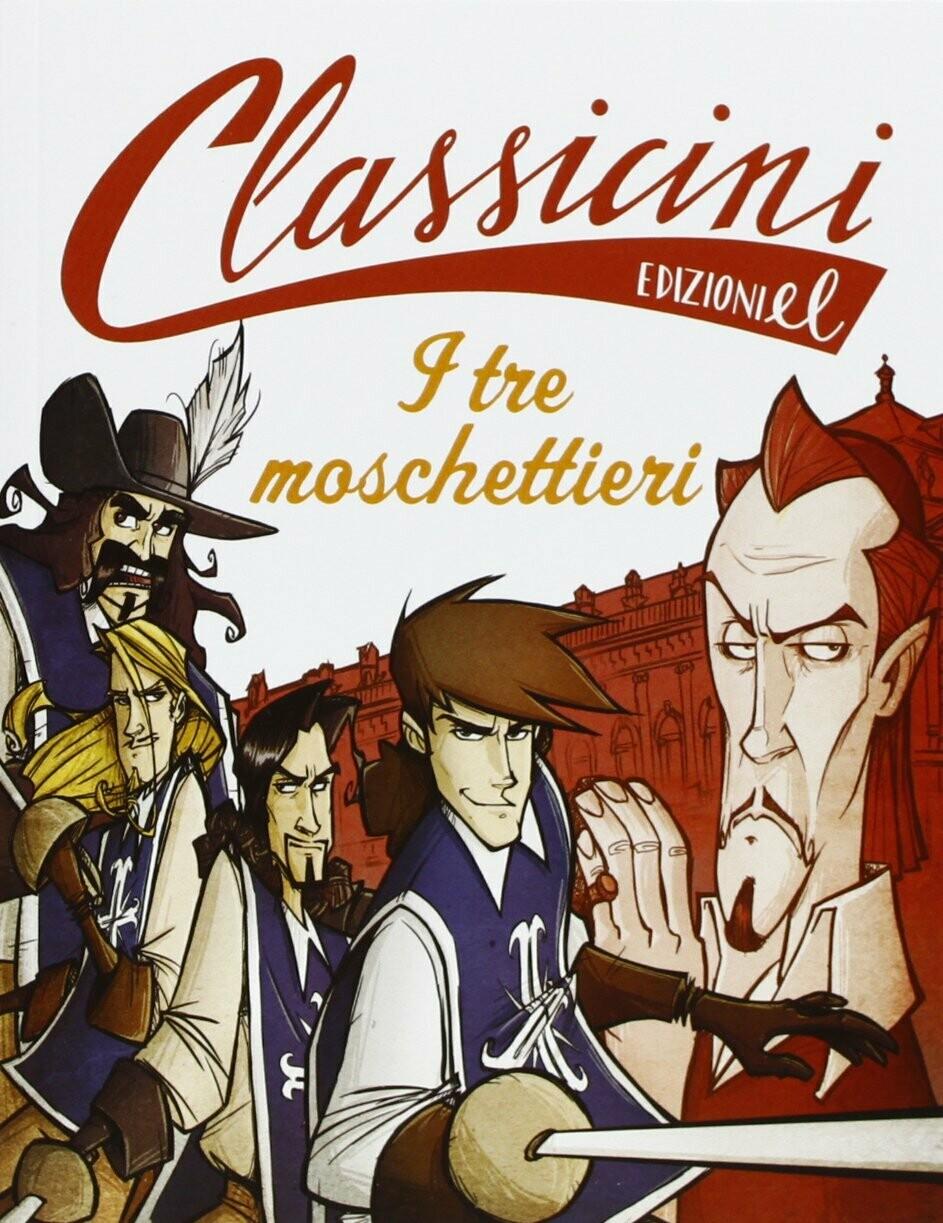 I tre moschettieri. Classicini