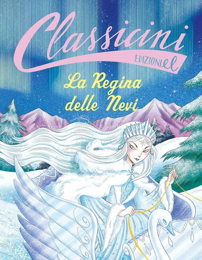La Regina delle Nevi. Classicini
