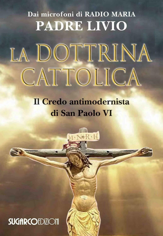 La dottrina cattolica