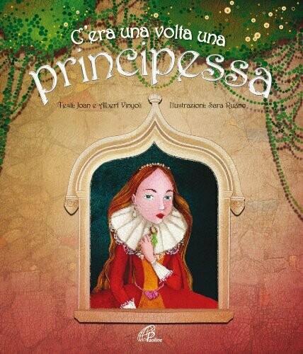 C'era una volta una principessa